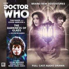 Big Finish 4th Doctor 4.02 The Darkness of Glass
