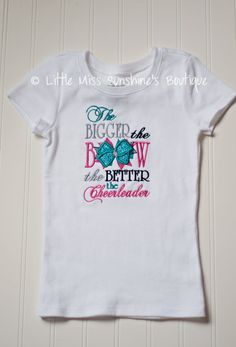 The Bigger The Bow The Better The Cheerleader Shirt, Cheer Shirt on Etsy, $27.00