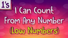 Counting On by 1's   I Can Count From Any Number (Low Numbers)   Jack Ha...