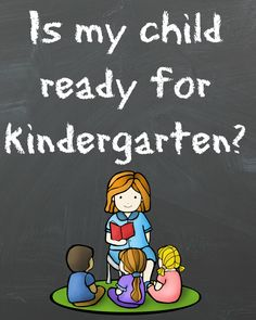 Is my child ready for kindergarten? Find out if they are prepared, and how you can help better prepare them.... maybe a better question is, are you ready for your child to go to kindergarten?