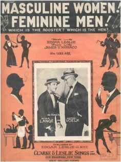 """ Masculine women! Feminine Men! "" <=== I'm curious about the history concerning this...show?"