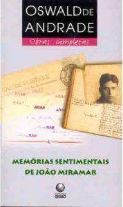 Oswald de Andrade, memórias sentimentais de joão miramar Blog, Cover, Authors, Blogging