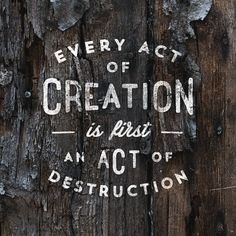 Every Act of Creation graphic design #poster. I love the vintage #typography over bark.