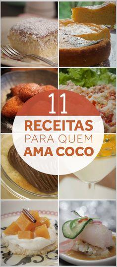 Seja salgado ou doce, coco combina com tudo! Confira nossas melhores receitas que levam coco no preparo