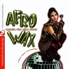 Afrowax-Music For The Soul - Vol. 2-Afrowax-Music For The Soul