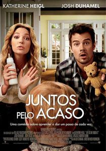 Filme: Juntos pelo Acaso (Life as We Know It)
