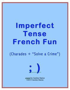 "Challenge students to act out what they were doing yesterday at 8:00 p.m. in a game of charades (40 sentences). ""Tu mangeais de la soupe."" ""Vous jouiez du piano."" For a follow-up activity, let them play detective as they try to identify the thieves that robbed a bank. 2nd year French 6th-10th gr. $"