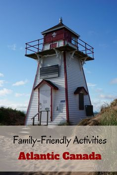 Family-Friendly Activities in Atlantic Canada - a few of our family's favourite activities in Prince Edward Island, Nova Scotia, and New Brunswick - Gone with the Family