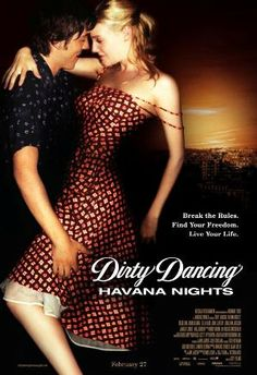 Dirty Dancing 2 - Should have given this one a miss...but a friend was a Patrick Swayze dan and heard he made a cameo appearance