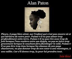 La Pensée Du Jour: Pleure, ô pays bien-aimé (Alan Paton)