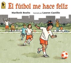 Nothing makes Sierra happy like soccer. But nothing makes her sad like soccer, either, because the restaurant where her auntie works is busy on game days, so she can't watch Sierra play. Maribeth Boelts and Lauren Castillo portray an endearing character in a moving, uplifting story that touches on the divides children navigate every day—and reminds us that everyone needs someone to cheer them on from the sidelines. Now available in a Spanish edition! 9780763689056 / 5-9 yrs