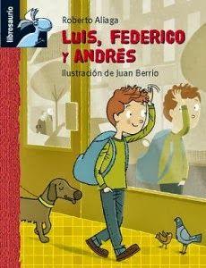 LO QUE LEO: LUIS, FEDERICO Y ANDRÉS (ROBERTO ALIAGA) [ILUSTRAC...