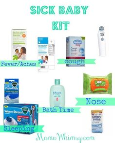 Sick Baby Product Kit! Need to stock up on these