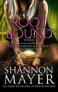 Rootbound (The Elemental Series Book 5) (English Edition) by [Mayer, Shannon]