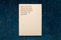 grow old together invite....wait until you see the photo gallery!  MASH - PURVEYORS OF THE FINE - ART DIRECTION & DESIGN - Wedding Invite