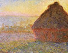Haystacks (sunset), Claude Monet. The essense of light on an object and that fleeting moment!