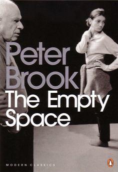 """""""Lo Spazio Vuoto"""" (The Empty Space) Peter Brook"""