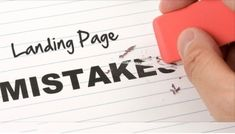 5 Landing Page Mistakes You Must Avoid