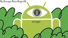 Mas-Descargas: ¿Es Android una plataforma de espionaje?