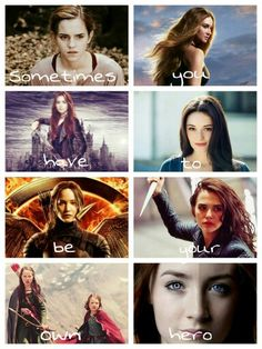 Hermione - Harry Potter, Tris - Divergent, Clary - Mortal Instruments, Gwendolyn - Rubyred, Katniss - Hunger Games, Rose - Vampire Academy, Susan & Lucy - Narnia, Wanda/Melanie - The host