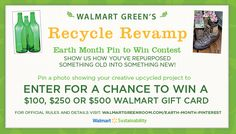 Walmart Green's Recycle Revamp Earth Month Pin to Win Contest #WalmartGreen