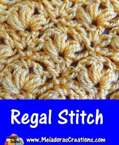 Meladoras Creations |   Regal Stitch – Free Crochet Pattern