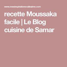 recette Moussaka facile | Le Blog cuisine de Samar