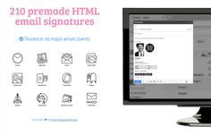210 premade HTML email signatures, tested in all major email clients. Made with love by Email Signature Rescue - http://ultimateemailsignaturebundle.com/