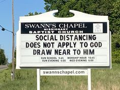 Social Distancing Does Not Apply To God Church Sign from Swann's Chapel Missionary Baptist Church in Dandridge, TN. Church Sign Sayings, Funny Church Signs, Church Humor, Funny Signs, Funny Church Quotes, Christian Jokes, Christian Images, Missionary Baptist Church, Bible Humor