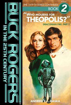 buck rogers in the century episodes Buck Rodgers, Erin Gray, Space Hero, Sci Fi Tv Series, Emma Peel, Flash Gordon, Wish You The Best, Vintage Tv, Self Publishing