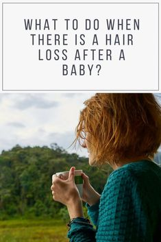 Hair loss after giving birth is a temporary change. But do not worry. What You Can Do, How To Find Out, Baby Hair Loss, Having A Baby, About Hair, New Baby Products, Shit Happens, Reading, Baby Baby
