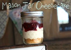 Mary's Mason Jar Cheesecake- perfect for a rustic barn party!