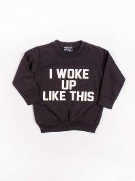 I Woke Up Like This Sweatshirt by Private Party - ShopKitson.com