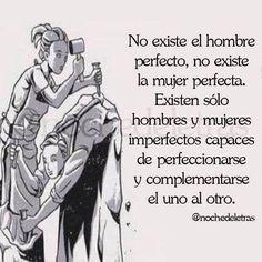 No existe el hombre perfecto ni la mujer perfecta