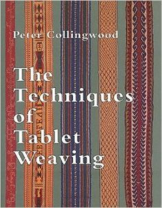 http://www.amazon.com/Techniques-Tablet-Weaving-Peter-Collingwood/dp/1566590558/ref=pd_sim_sbs_b_1?ie=UTF8