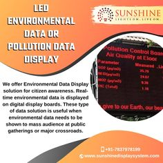 for a mass audience at public gatherings or major crossroads with our LED Environmental & Pollution Data Display solution. Digital Display Board, Led Display Board, Environmental Pollution, Citizen, Public, Type