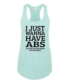 Racerback tank - I Just Wanna Have ABS - Funny Workout Tank women, workout shirts, workout clothes, workout tanks with sayings, workout tank