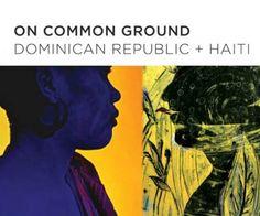 """Ciudad de México.-El Secretario General de la Organización de los Estados Americanos (OEA), José Miguel Insulza, inauguró hoy la exposición de arte """"On Common Ground - Dominican Republic and Haiti"""" en el Museo de las Américas en Washington, DC."""