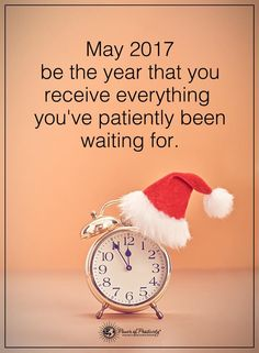 May 2017 be the year that you receive everything you've patiently been waiting for.  #powerofpositivity #positivewords  #positivethinking #inspirationalquote #motivationalquotes #quotes #2017