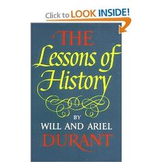 The Lessons of History: Will Durant: 9780671413330: Amazon.com: Books