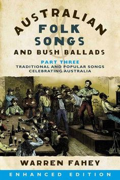 Part 3 of a three-part series of enhanced e-books of Warren Fahey's AUStRALIAN FOLK SONGS AND BUSH BALLADS, this volume covers the final chapters of Fahey's ... Australia For Kids, Rare Images, Old Song, Survival Skills, Teaching Kids, Nonfiction, The Book, Musicals, Singing