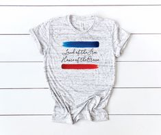 4th of July shirt brush strokes- land of the Free home of the Brave
