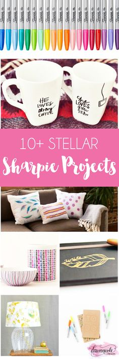 Sharpie all the things! 10+ Stellar Sharpie Projects!!