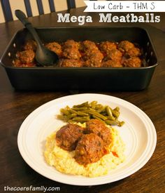 low carb Mega Meatballs THM S from thecoersfamily.com
