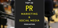 Top Podcasters - Content Marketing- via Cision http://www.cision.com/us/2015/05/top-50-pr-marketing-social-media-podcasters-to-follow/