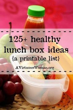 125 Healthy Lunch Box Ideas Printable List - A Virtuous Woman Get Healthy, Healthy Snacks, Healthy Kids, Healthy Eating, Healthy Recipes, Healthy Lunch Boxes, Whats For Lunch, Lunch To Go, Lunch Time