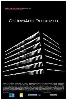 Estreia neste final de semana no Rio de Janeiro o documentário – Os Irmãos Robertocom direção de Ivana Mendes e Tiago Arakilian. Cortesia Trípl...