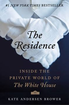 The Residence: Inside the Private World of the White House by Kate Andersen Brower http://www.amazon.com/dp/0062305190/ref=cm_sw_r_pi_dp_JF.pvb1SYX924