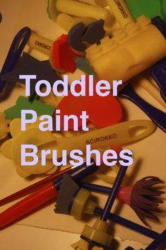Cute paintbrushes. These are the perfect brushes to encourage your toddler to paint.
