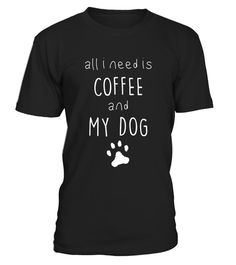 "# All I need is coffee and my dog - pet puppy lovers t-shirt . Special Offer, not available in shops Comes in a variety of styles and colours Buy yours now before it is too late! Secured payment via Visa / Mastercard / Amex / PayPal How to place an order Choose the model from the drop-down menu Click on ""Buy it now"" Choose the size and the quantity Add your delivery address and bank details And that's it! Tags: Proud pet dog lovers and own"